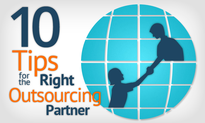 tips for outsourcing, 10 tips, right partner