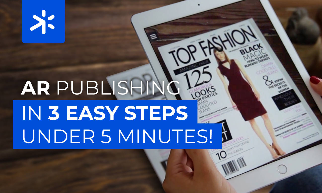 AR publishing in 3 easy steps under 5 minutes!